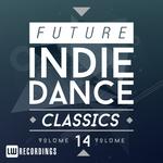 Future Indie Dance Classics Vol 14