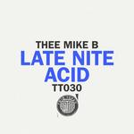 Late Nite Acid EP