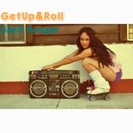 Get Up & Roll