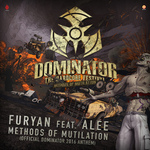 Methods Of Mutilation (Official Dominator 2016 Anthem)