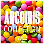 Arcoiris Collection Vol 2 - Finest Selection Of Disco Music