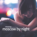 Deepology Presents Moscow By Night (unmixed tracks)