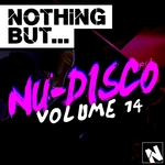 Nothing But... Nu-Disco Vol 14