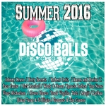 VARIOUS - Summer 2016 By Disco Balls Records (Front Cover)