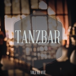 Tanzbar Vol 1 (Perfect Beats For Your Perfect Bar Party)