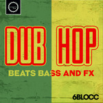 Dub Hop (Sample Pack WAV)