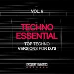 Techno Essential Vol 6: Top Techno Versions For DJ's