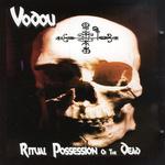 Ritual Possession Of The Dead