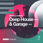 Wideboys: Deep House & Garage Vol 3 (Sample Pack WAV/APPLE/LIVE/REASON)