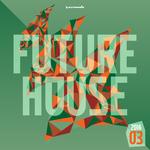Future House 2016-03 - Armada Music