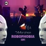 ROBOPHOBIA EP (Explicit)