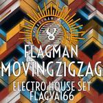 Moving Zigzag Electro House Set