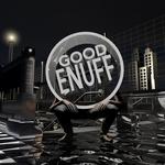 Good Enuff 001 (Uni)