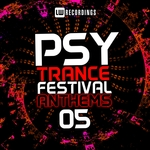 Psy-Trance Festival Anthems Vol 5