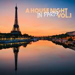 A House Night In Paris Vol 1