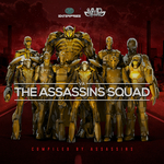 The Assassins Squad (Compiled By Assassins)