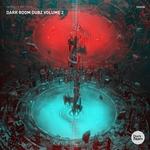 Dark Room Dubz Vol 2
