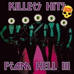 Killers Hits From Hell III