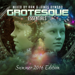 Grotesque Essentials Summer 2016 Edition