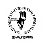 Feeling Something (feat Skippy)