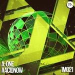 #acidnow