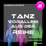 Tanz Vorallem Aus Der Reihe! Vol 2/The Tech House Collection