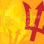 Full Hundred 246 Soca Mix