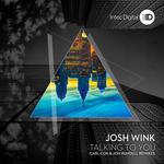 Talking To You Remixes