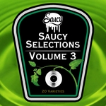 Saucy Selections Volume 3