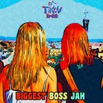 Biggest Boss Jah