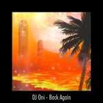 DJ ONI - Back Again (Front Cover)