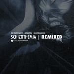 Schizothemia (Remixed)
