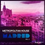 Metropolitan House Madrid Vol 2
