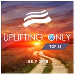 Uplifting Only Top 15/July 2016