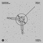 BREAKSLINGER/SEIBEL/SEMUTA - Highway Of Stars/Scripts & Categories (Front Cover)