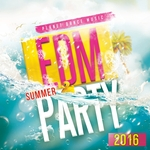 EDM Summer Party 2016