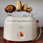 Fresh Tech House Bakery Vol 2
