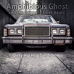 Dirty Hip Hop Syndrome