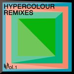 Hypercolour Remixes Volume 1