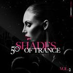 50 Shades Of Trance Vol 2