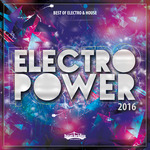 Electropower 2016/Best Of Electro & House