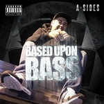 Based Upon Bass