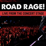 Road Rage! Live From The Concert Stage! (Live)