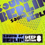 Sound Of Berlin Deep Edition Vol 8