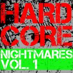 Hardcore Nightmares Vol 1