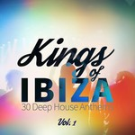 Kings Of Ibiza (30 Deep House Anthems) Vol 1