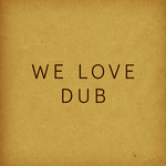 We Love DUB