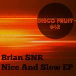 Nice & Slow EP
