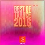Best Of Trance 2016 Vol 03