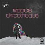Space Discotheque EP